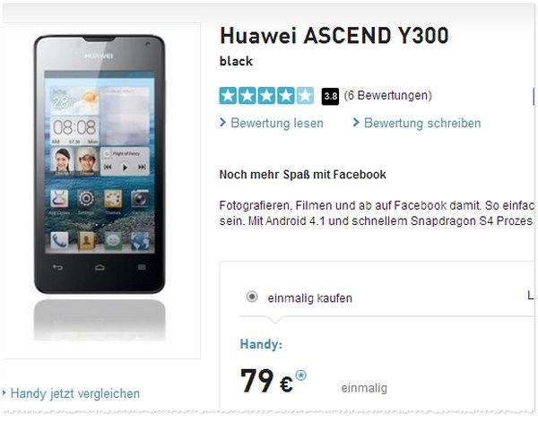 Huawei Ascend Y300 Preis ohne Vertrag