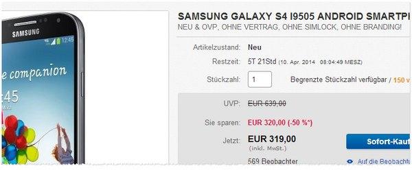 Samsung Galaxy S4 Preis ohne Vertrag für 319 Euro