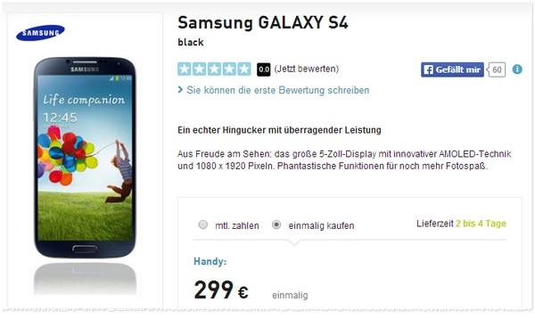 Samsung Galaxy S4 Preis ohne Vertrag 299 €