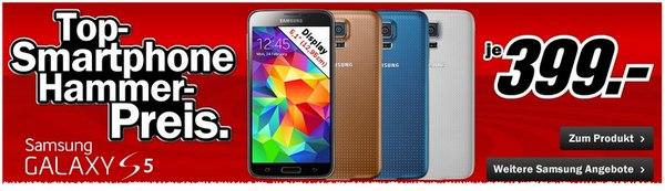 Galaxy S5 im Media Markt 399 Euro
