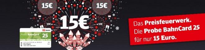 Deutsche Bahn Probe BahnCard 25 Aktion für 15 €