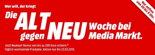 Media Martk Alt gegen Neu Woche