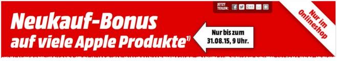 Media Markt Apple-Neukauf-Bonus im August 2015