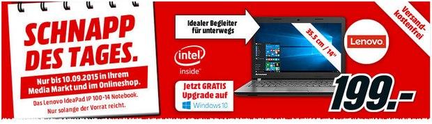 Media Markt Schnapp des Tages Werbung am 10.9.2015: Lenovo Ideapad IP 100-14 für 199 €