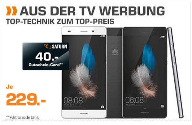 Huawei P8 Lite aus der Saturn-TV-Werbung für 229 € + 40 € Gutschein