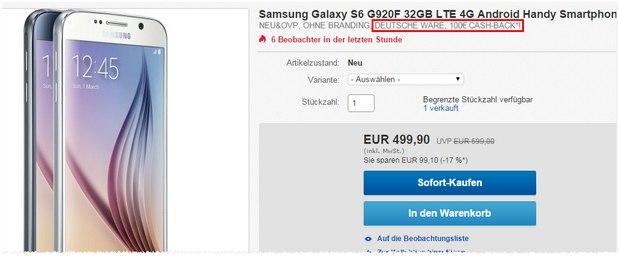 Samsung Galaxy S6 ohne Vertrag für 499 € - aber 100 € Cashback sind möglich
