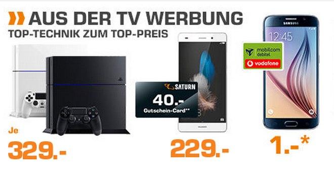 Saturn-Angebote aus der Werbung: Samsung Galaxy S6 Handyvertrag (1 € Zuzahlung) und Huawei P8 Lite für 229 € + 40 € Gutschein