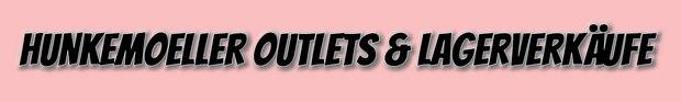 Hunkemoeller Outlets: Wann ist der Termin für den nächsten Lagerverkauf?
